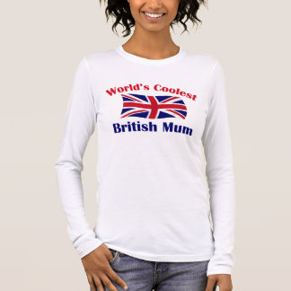 Coolest British Mum Long Sleeve T-Shirt
