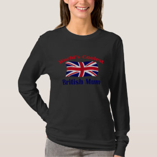 Coolest British Mum T-Shirt