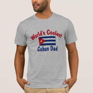 Coolest Cuban Dad T-Shirt