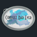 "Coolest Dad Ever Belt Buckle<br><div class=""desc"">The belt buckle only for those dads who are the coolest. Ever.</div>"