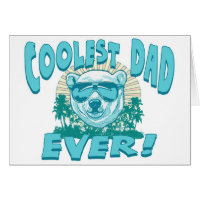 Coolest Dad Ever Gear by Mudge Greeting Card