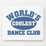 Coolest Dance Club Mousepads