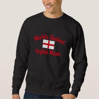 Coolest English Mama Sweatshirt