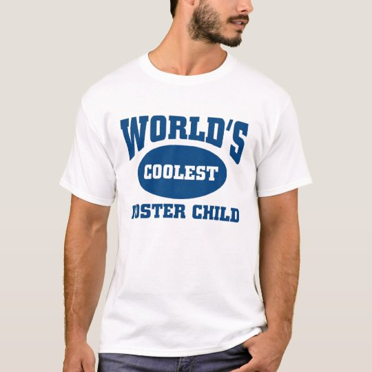 Coolest Foster child T-Shirt