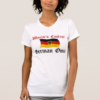 Coolest German Oma Tee Shirt