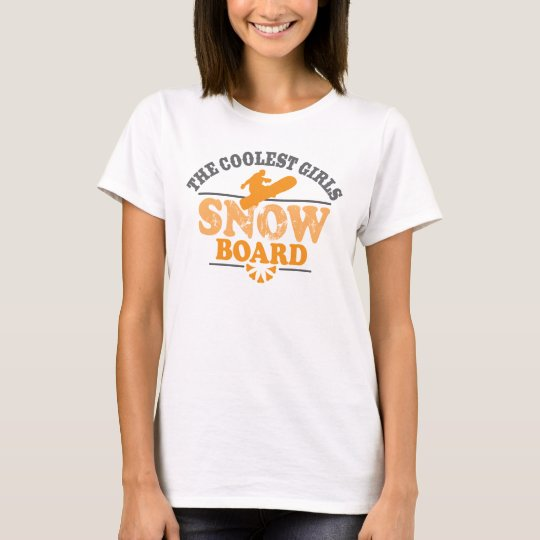 Coolest Girls Snowboard T-Shirt