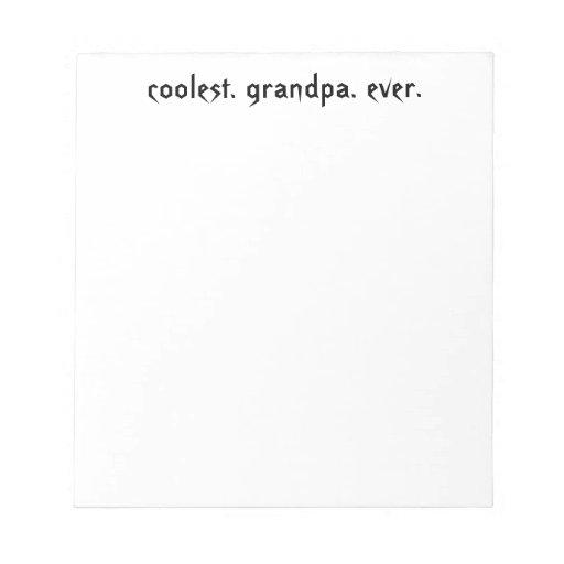 Coolest Grandpa Ever Notepad