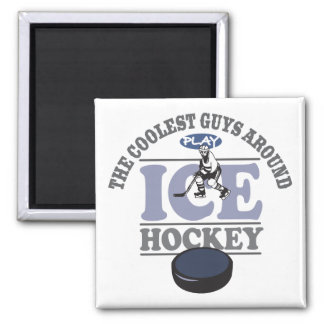 Coolest Guys Play Hockey 2 Inch Square Magnet