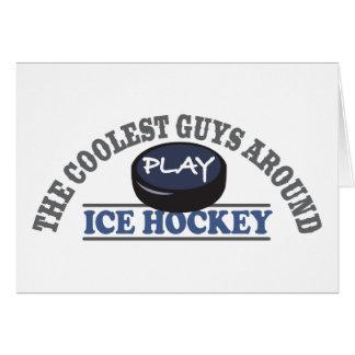 Coolest Guys Play Ice Hockey Card