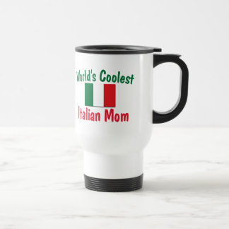 Coolest Italian Mom Travel Mug