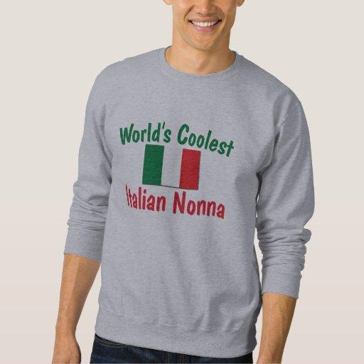 Coolest Italian Nonna Pullover Sweatshirt