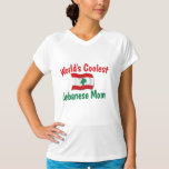 Coolest Lebanese Mom T Shirt