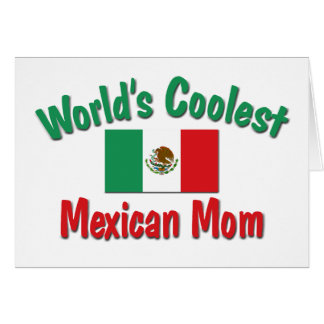 Coolest Mexican Mom Card