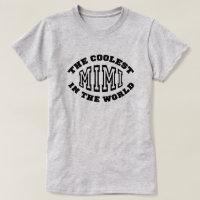 Coolest Mimi T-Shirt