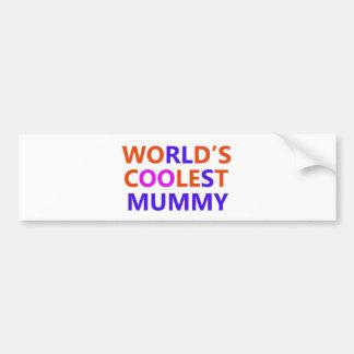 coolest mummy bumper sticker