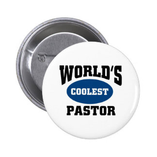 Coolest Pastor Pinback Buttons