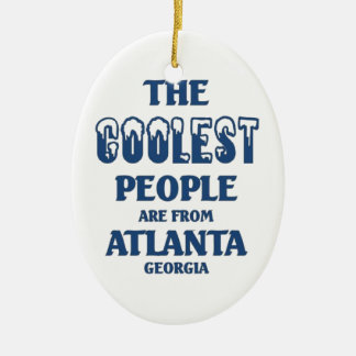 Coolest people are from Atlanta Ceramic Ornament