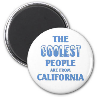 Coolest people are from California 2 Inch Round Magnet