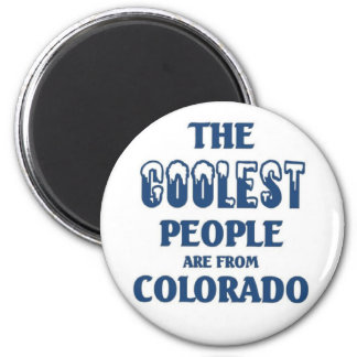Coolest people are from Colorado 2 Inch Round Magnet