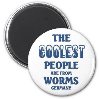 Coolest people are from worms 2 inch round magnet