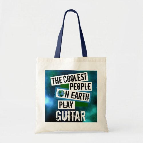 The Coolest People on Earth Play Guitar Nebula Budget Tote Bag