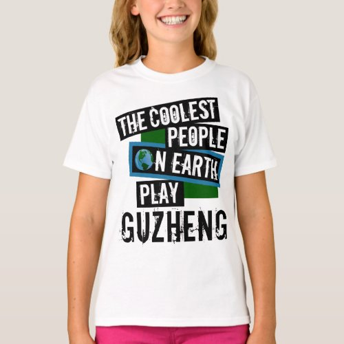 The Coolest People on Earth Play Guzheng String Instrument Chinese Zither T-Shirt