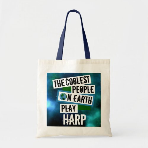 The Coolest People on Earth Play Harp Nebula Budget Tote Bag
