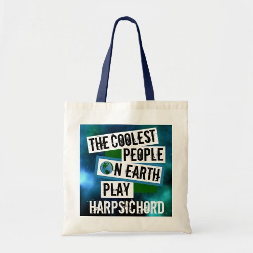 The Coolest People on Earth Play Harpsichord Nebula Budget Tote Bag