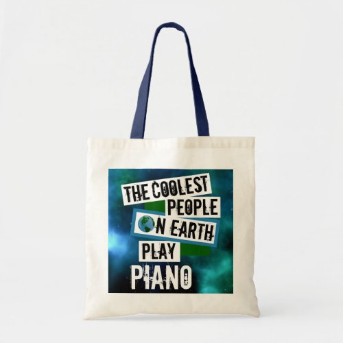 The Coolest People on Earth Play Piano Nebula Budget Tote Bag