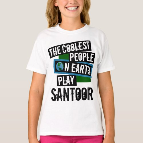 The Coolest People on Earth Play Santoor Indian String Instrument T-Shirt