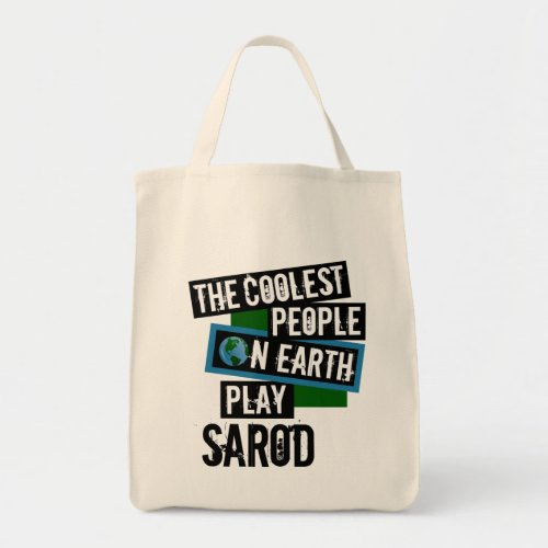 The Coolest People on Earth Play Sarod Grocery Tote Bag