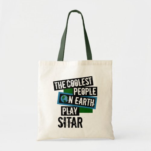 The Coolest People on Earth Play Sitar Budget Tote Bag