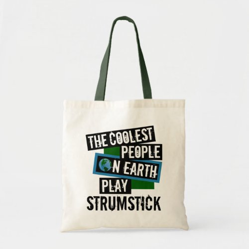 The Coolest People on Earth Play Strumstick Budget Tote Bag
