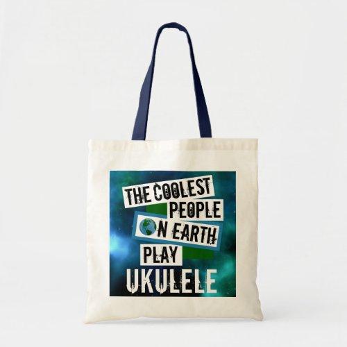 The Coolest People on Earth Play Ukulele Nebula Budget Tote Bag
