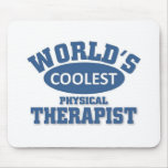 Coolest Physical Therapist Mousepad