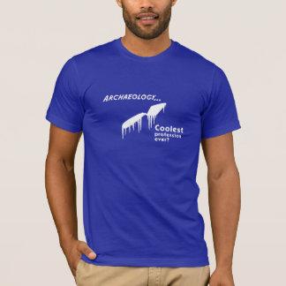 Coolest Profession? T-Shirt