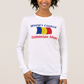 Coolest Romanian Mom Long Sleeve T-Shirt