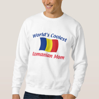 Coolest Romanian Mom Sweatshirt