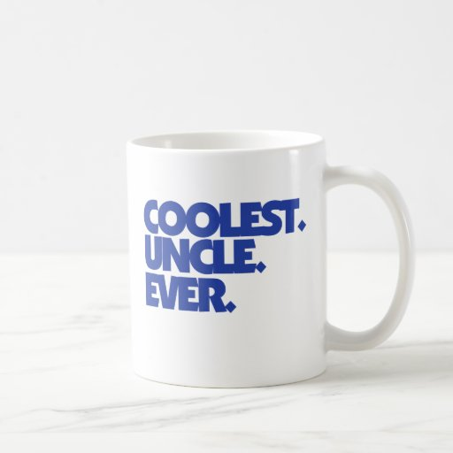 Coolest Uncle Ever Coffee Mug