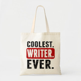 Coolest. Writer. Ever. Budget Tote Bag