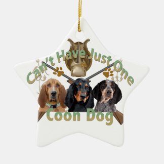 Coon Dog Can't Have Just One Double-Sided Star Ceramic Christmas Ornament