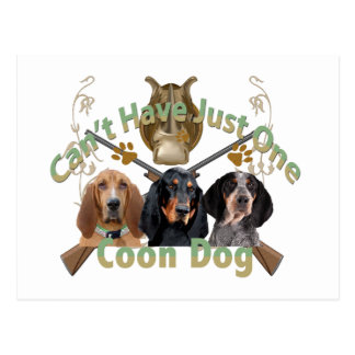 Coon Dog Can't Have Just One Postcard