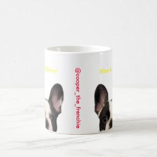Cooper the Frenchie - Rise Shine Mug