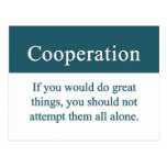 Cooperate with others for greatness postcard