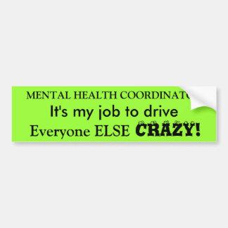 Coordinador de la salud mental etiqueta de parachoque