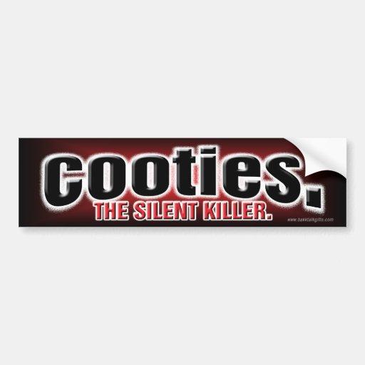 Cooties... Bumper Sticker