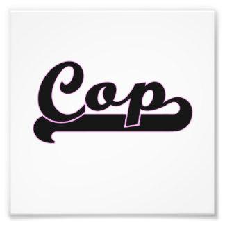 Cop Classic Job Design Photo Print