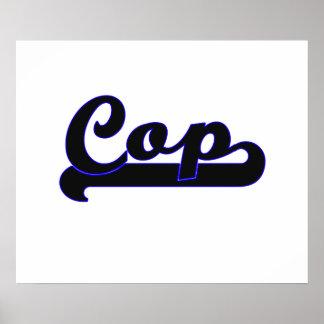Cop Classic Job Design Poster