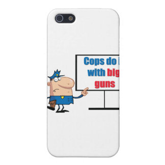 cop do it with big guns cover for iPhone SE/5/5s
