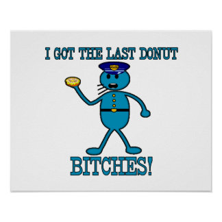Cop Has Last Donut Print